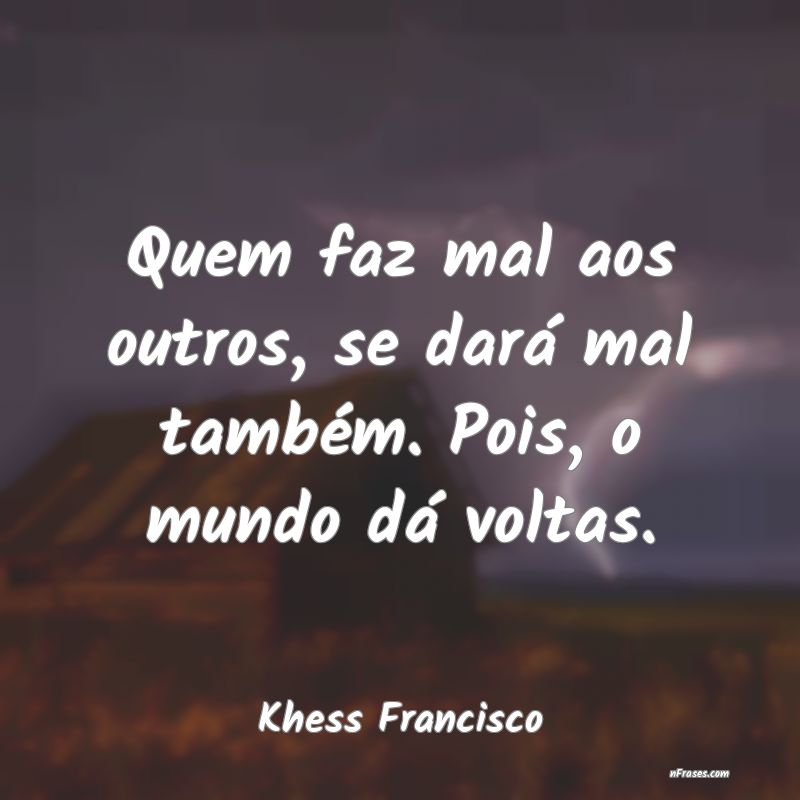 Frases de Khess Francisco