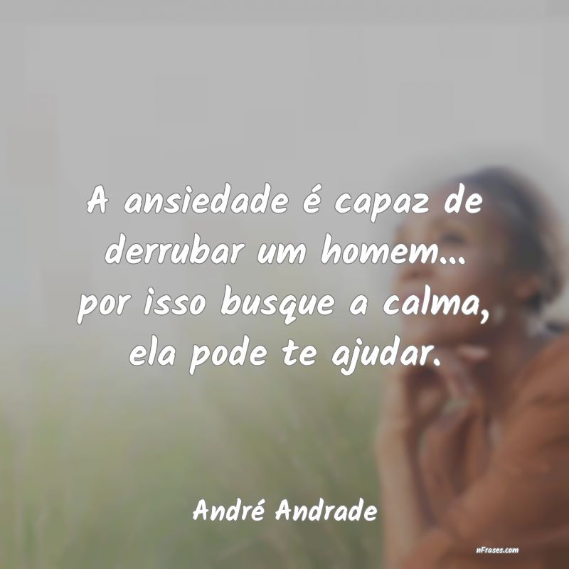 Frases de André Andrade